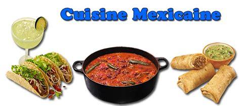 cuisine mexique la cuisine mexicaine