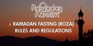 Ramadan Fasting (Roza) Rules and Regulations - Learn About ...