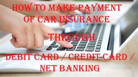 Reasons for choosing the debit card for clearing credit card there are some users who have debit cards of other banks and they want to pay the credit card bill using those debit cards. How to make Payment of Car Insurance through Banks /Debit Card / Credit Card / Net banking - YouTube