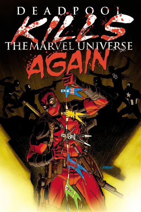 the marvel deadpool kills the marvel universe again first comics news
