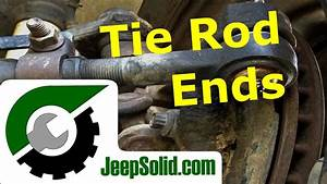 Tie Rod Replacement  Jeep Wrangler Tie Rods