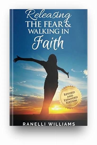 Ranelli Dr Releasing Fear Faith Walking