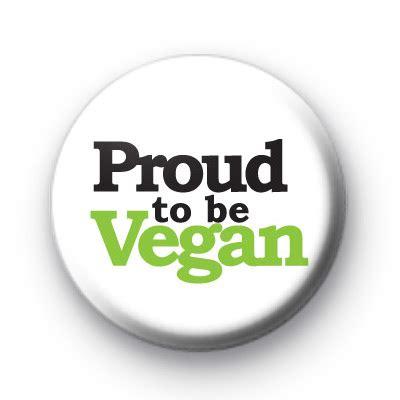 proud to be a vegan badge kool badges