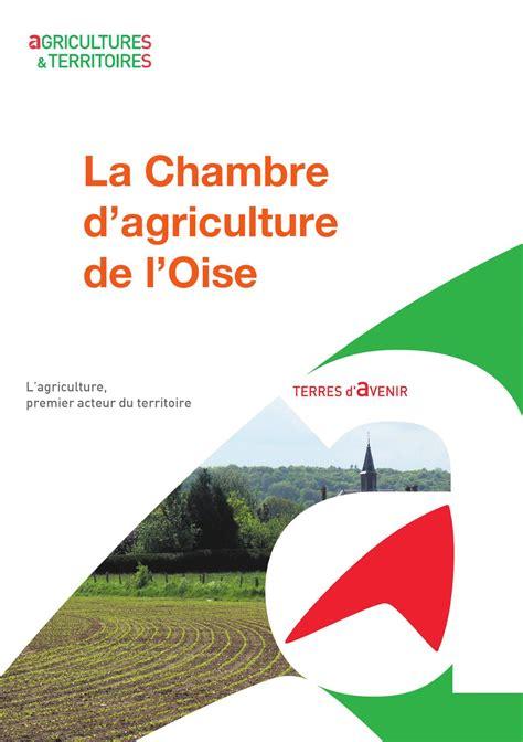 présentation de la chambre d 39 agriculture de l 39 oise by