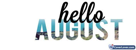 Hello August seasonal Facebook Cover