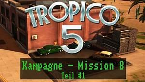 Tropico 5 Deutsch Umstellen : tropico 5 kampagne mission 8 zur ck in die vergangenheit teil 1 deutsch let s play ~ Bigdaddyawards.com Haus und Dekorationen