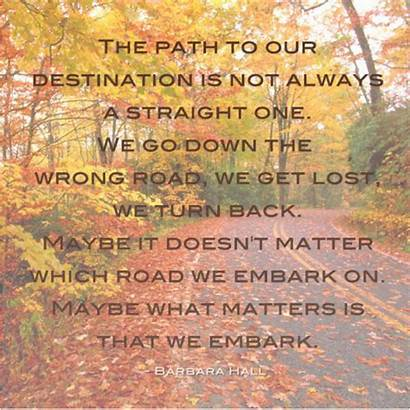 Paths Path Quotes Helpful Non Quotemaster