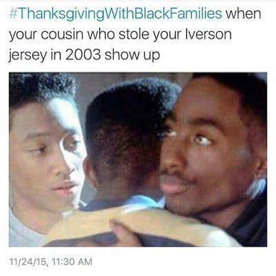 Thanksgiving With Black Families Memes - thanksgiving with black families memes twitter 2017 thanksgiving 2017 pinterest black