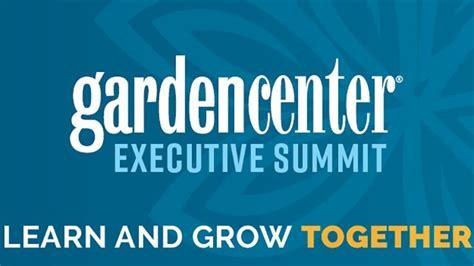 garden center magazine launches  executive summit