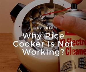 Why Rice Cooker Is Not Working