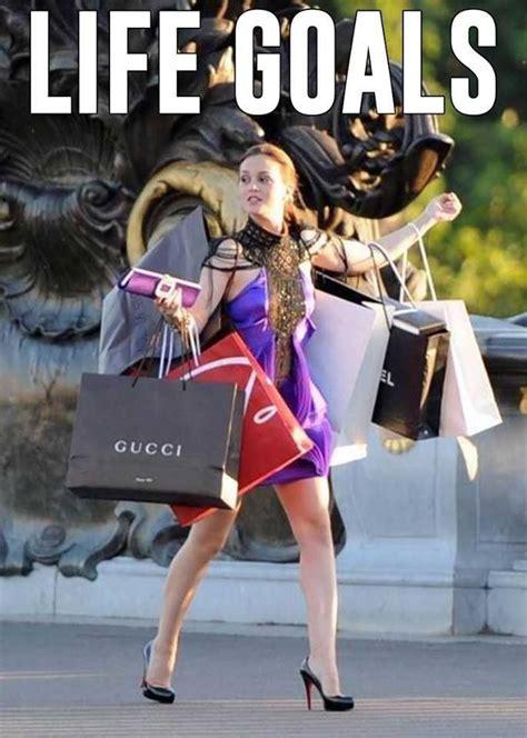 life goal shopping blair quotes pinterest life