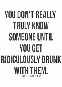 Cute friendship... Friendship Drunk Quotes