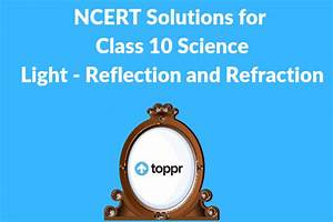 Ncert Solutions For Class 10 Science Chapter 10 Free Pdf