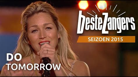 tomorrow de beste zangers van nederland youtube