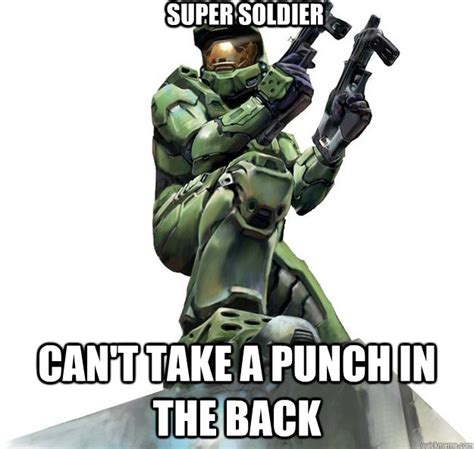 Super Soldier Cant Take A Punch In The Back Master
