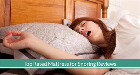 best mattress for snoring the top 5 best mattresses for snoring for 2018 top picks