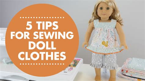 tips  sewing doll clothes youtube