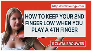 How to keep your 2nd finger low when you play a 4th finger ...