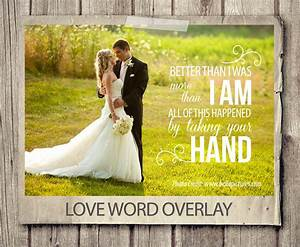 wedding quote word overlay love wedding phrase photo overlay With wedding photography quotes