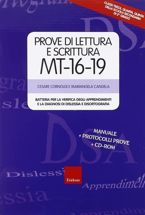 test diagnosi dislessia prove di lettura e scrittura mt 16 19 batteria per la