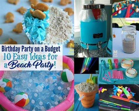 easy ideas  throwing  fun beach party mama cheaps