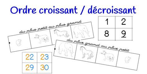 ranger dans l ordre croissant 28 images cours de maths ordonner des nombres entiers jusqu