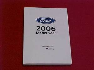 2006 Ford Mustang New Owners Manual Service Guide Book 06