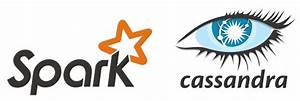 Apache spark + cassandra: Basic steps to install and ...