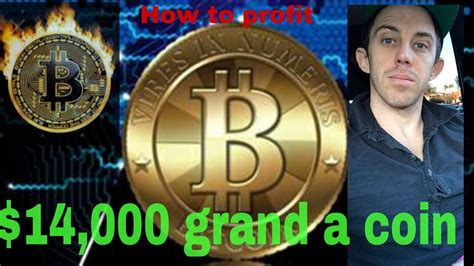 Should i invest in bitcoin? Bitcoin @ $14,000 A COIN!!!! SHOULD YOU INVEST NOW? - YouTube