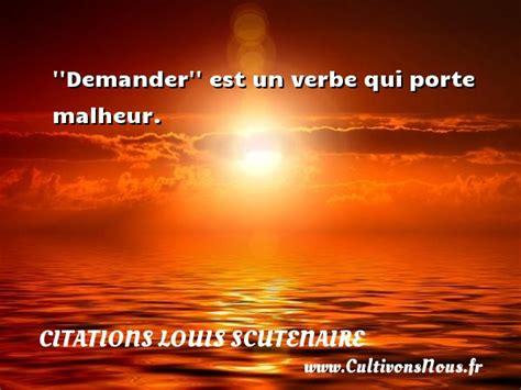 citation louis scutenaire les citations de louis scutenaire cultivonsnous fr