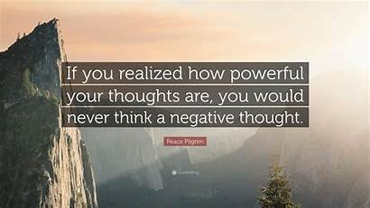 Thoughts Powerful Realized Would Never Think Thought