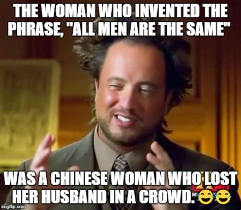 Who Invented Memes - ancient aliens meme imgflip