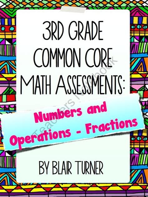 3rd Grade Common Core Math Assessments  Numbers And Operations Fractions Product From Blair