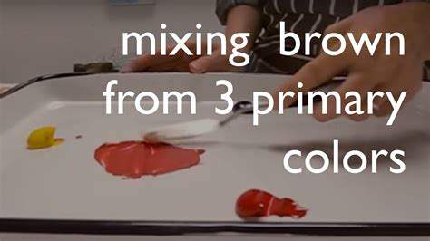 color mixing mixing brown     primary colors