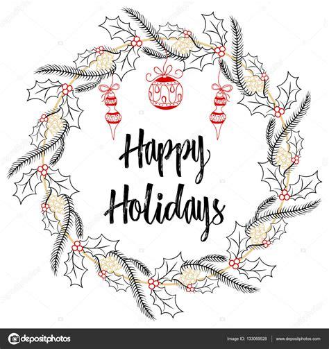 Christmas modern calligraphy Happy Holidays Hand drawn