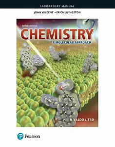 Laboratory Manual For Chemistry  A Molecular Approach
