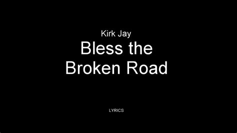 kirk jay blind audition kirk jay bless the broken road lyrics the voice 2018
