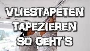 Vliestapete Tapezieren Untergrund : vliestapeten tapezieren so einfach wird es gemacht diy anleitung youtube ~ Watch28wear.com Haus und Dekorationen