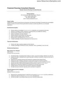 Financial Services Professional Resume Sle by 28 Financial Consultant Resume Financial Planning Resume