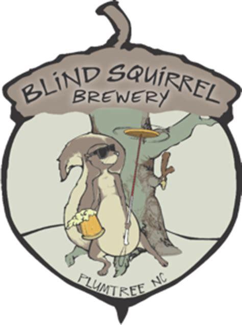 blind squirrel brewery blind squirrel quotes quotesgram