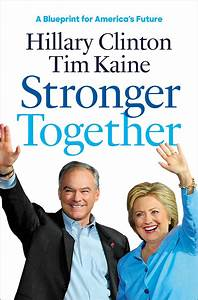 Stronger Together eBook by Hillary Rodham Clinton, Tim ...