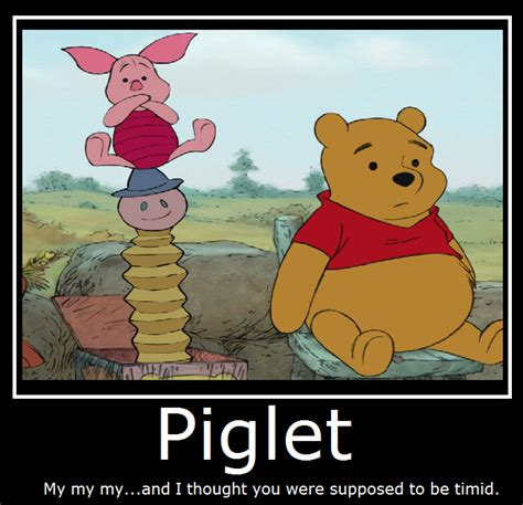 Piglet Meme - winnie the pooh piglet by masterof4elements on deviantart