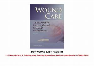 Wound Care  A Collaborative Practice Manual For Health