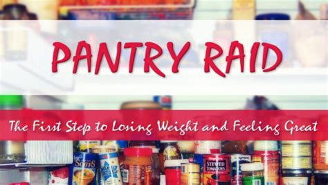 Pantry Raid Pantry Raid The Step To Losing Weight Feeling
