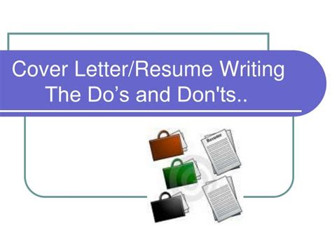 ppt cover letter resume writing the do s and don ts