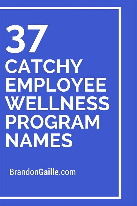 125 Catchy Employee Wellness Program Names | Employee ...