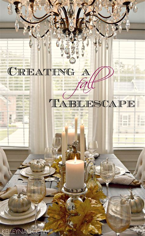 creating  fall tablescape kelley