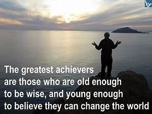 GREAT ACHIEVER:... Great Achiever Quotes