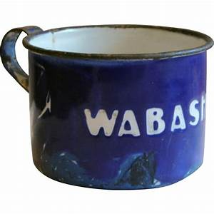 Wabash Railroad Blue & White Enamel Agateware Tin Cup from ...