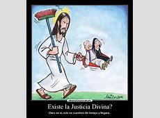 Existe la Justicia Divina? Desmotivaciones